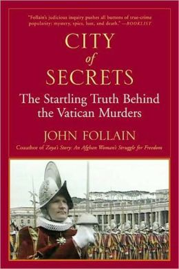 City of Secrets: The Truth Behind the Murders at the Vatican