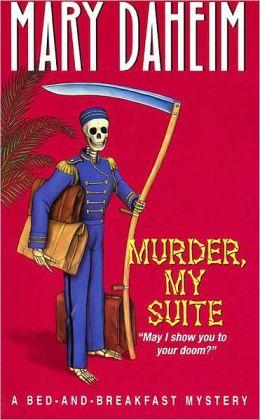 Murder, My Suite (Bed-and-Breakfast Series #8)