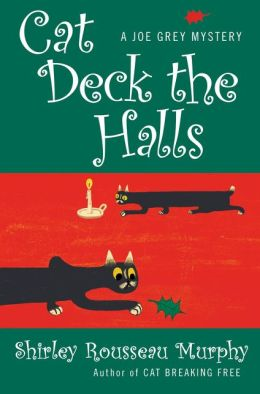 Cat Deck the Halls (Joe Grey Series #13)