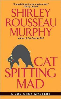 Cat Spitting Mad (Joe Grey Series #6)
