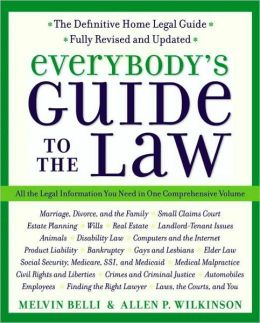 Everybody's Guide to the Law- Fully Revised & Updated