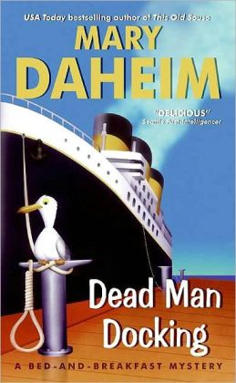 Dead Man Docking (Bed-and-Breakfast Series #21)