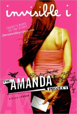 Invisible I (The Amanda Project Series #1)