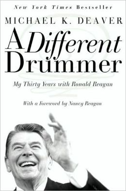 A Different Drummer: My Thirty Years with Ronald Reagan