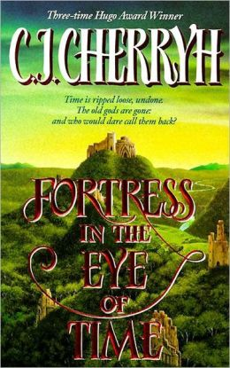 Fortress in the Eye of Time (Fortress Series #1)