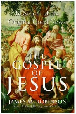 Gospel of Jesus: In Search of the Original Good News