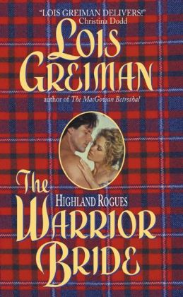The Warrior Bride (Highland Rogues Series)