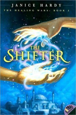 The Shifter (Healing Wars Series #1)