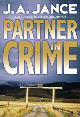 Partner in Crime (Joanna Brady Series #10 / J. P. Beaumont Series #16)