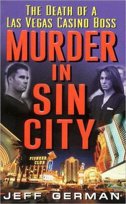Murder in Sin City: Death of a Casino Boss