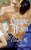 Book Cover Image. Title: Promise Me Forever, Author: Lorraine Heath