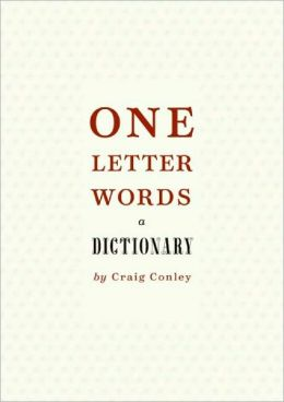 One-Letter Words: A Dictionary