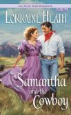 Book Cover Image. Title: Samantha and the Cowboy, Author: Lorraine Heath