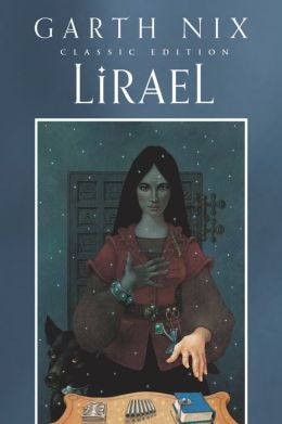 Lirael: Daughter of the Clayr (Abhorsen Series #2)