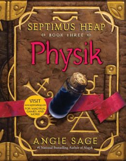 Physik (Septimus Heap Series #3)