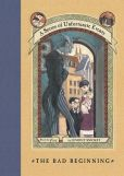 Book Cover Image. Title: A Series of Unfortunate Events #1:  The Bad Beginning, Author: Lemony Snicket