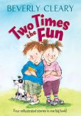 Book Cover Image. Title: Two Times the Fun, Author: Beverly Cleary