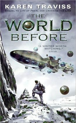 The World Before (Wess'Har Series #3)