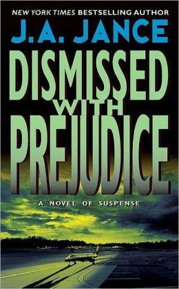 Dismissed with Prejudice (J. P. Beaumont Series #7)