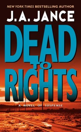 Dead to Rights (Joanna Brady Series #4)