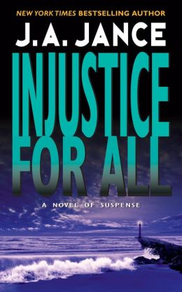 Injustice for All (J.P. Beaumont Series #2)