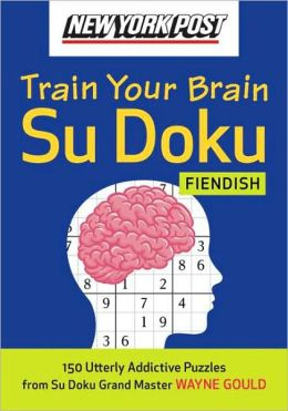 New York Post Train Your Brain Su Doku: Fiendish