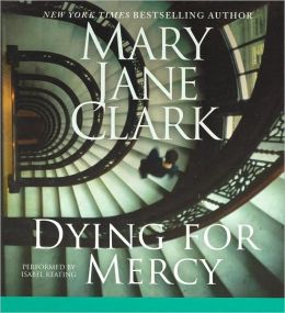 Dying for Mercy (KEY News Series #10)