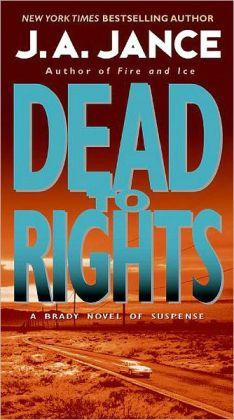 Dead to Rights (Joanna Brady Series #4)