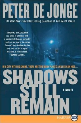 Shadows Still Remain LP: A Novel