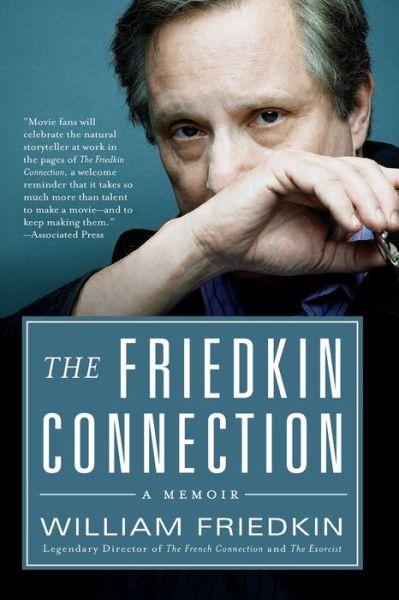 Public domain audiobooks for download The Friedkin Connection: A Memoir 9780061775147