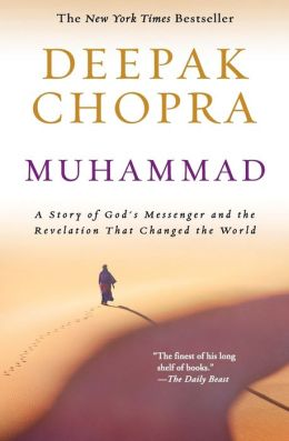 Muhammad: A Story of God's Messenger and the Revelation That Changed the World