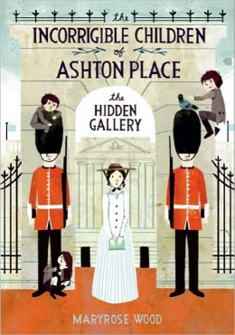 The Hidden Gallery (The Incorrigible Children of Ashton Place Series #2)