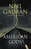 Book Cover Image. Title: American Gods, Author: Neil Gaiman