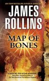Book Cover Image. Title: Map of Bones (Sigma Force Series), Author: James Rollins