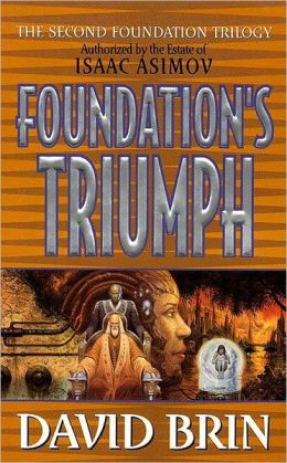 Foundation's Triumph (Second Foundation Series #3)