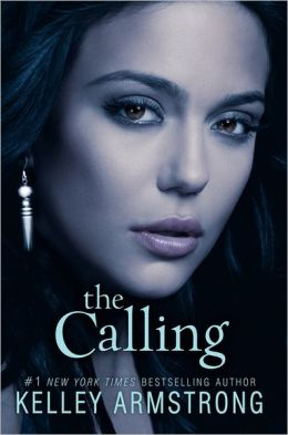 The Calling (Darkness Rising Series #2)