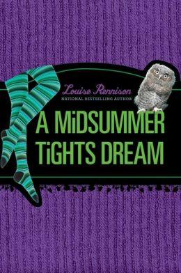 A Midsummer Tights Dream (The Misadventures of Tallulah Casey Series #2)