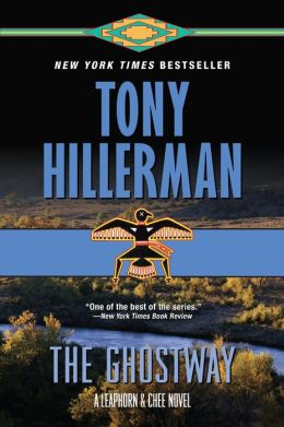 The Ghostway (Joe Leaphorn and Jim Chee Series #6)