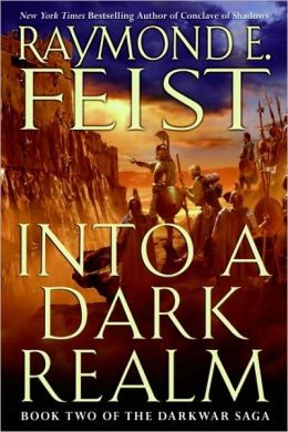 Into a Dark Realm (Darkwar Saga Series #2)