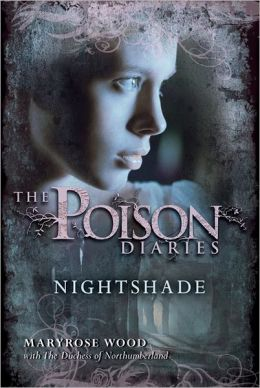 Nightshade (Poison Diaries Series)