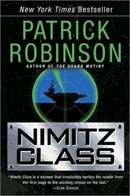 Nimitz Class (Admiral Arnold Morgan Series #1)