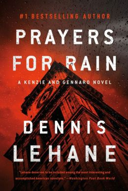 Prayers for Rain (Patrick Kenzie and Angela Gennaro Series #5)