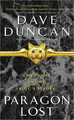 Paragon Lost (Chronicle of the King's Blades Series #1)