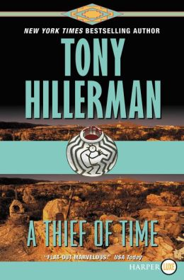 A Thief of Time (Joe Leaphorn and Jim Chee Series #8)