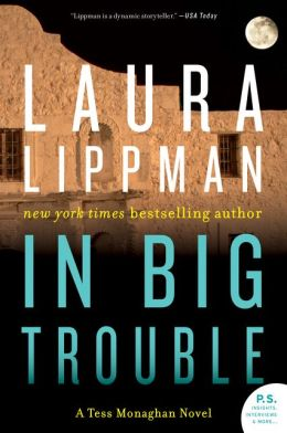 In Big Trouble (Tess Monaghan Series #4)