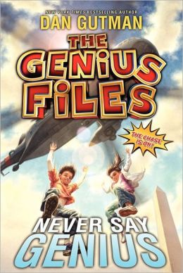 Never Say Genius (Genius Files Series #2)