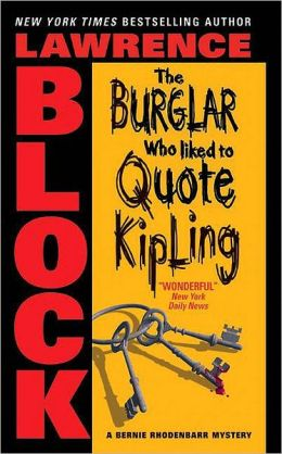 The Burglar Who Liked to Quote Kipling (Bernie Rhodenbarr Series #3)