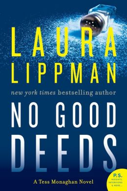 No Good Deeds (Tess Monaghan Series #9)