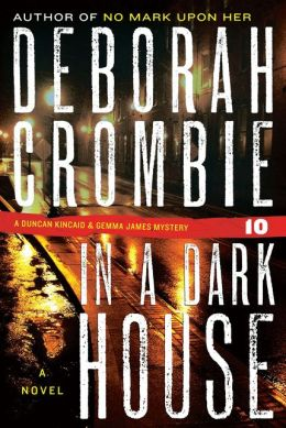 In a Dark House (Duncan Kincaid and Gemma James Series #10)