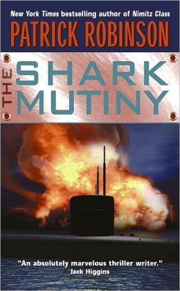 The Shark Mutiny (Admiral Arnold Morgan Series#5)